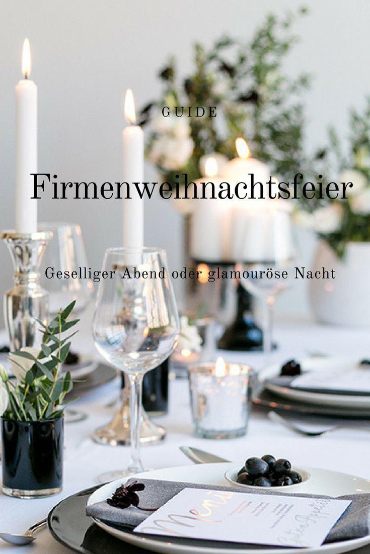 Guide: Firmenweihnachtsfeier, geselliger Abend, glamouröse Nacht.