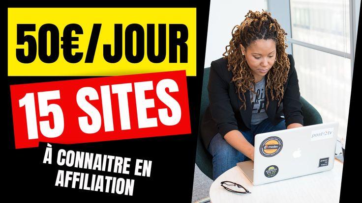 15 sites pour gagner 50€ par jour en affiliation