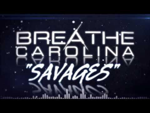 """Check out Breathe Carolina's new Lyric Video for """"Savages!"""""""