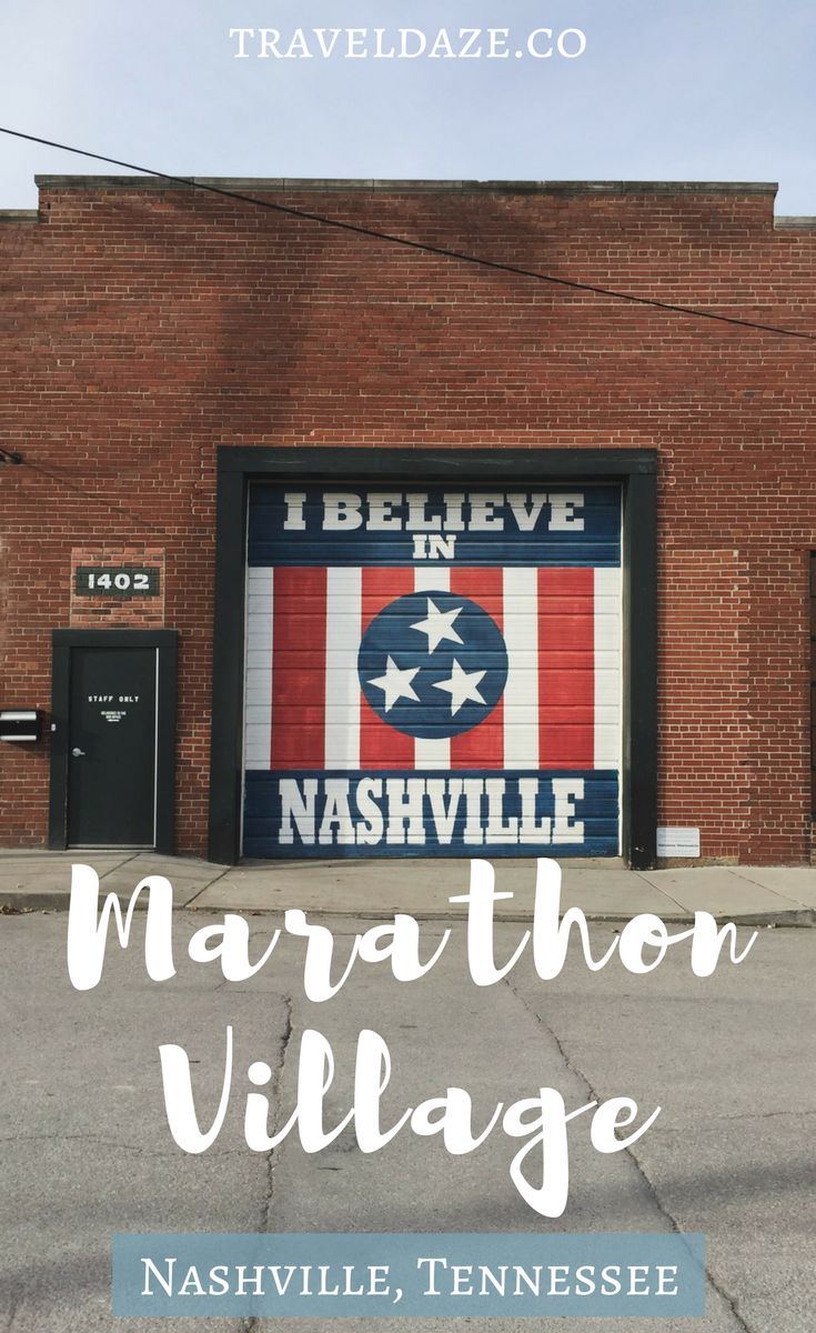 Marathon Village Nashville, Tennessee: A creative complex and entertainment district hosued inside of an historic automobile factory. Things to do in Nashville, I Believe in Nashville. Nashville Mural. Nashville shopping. Cool places in Nashville. #nashville #tennessee