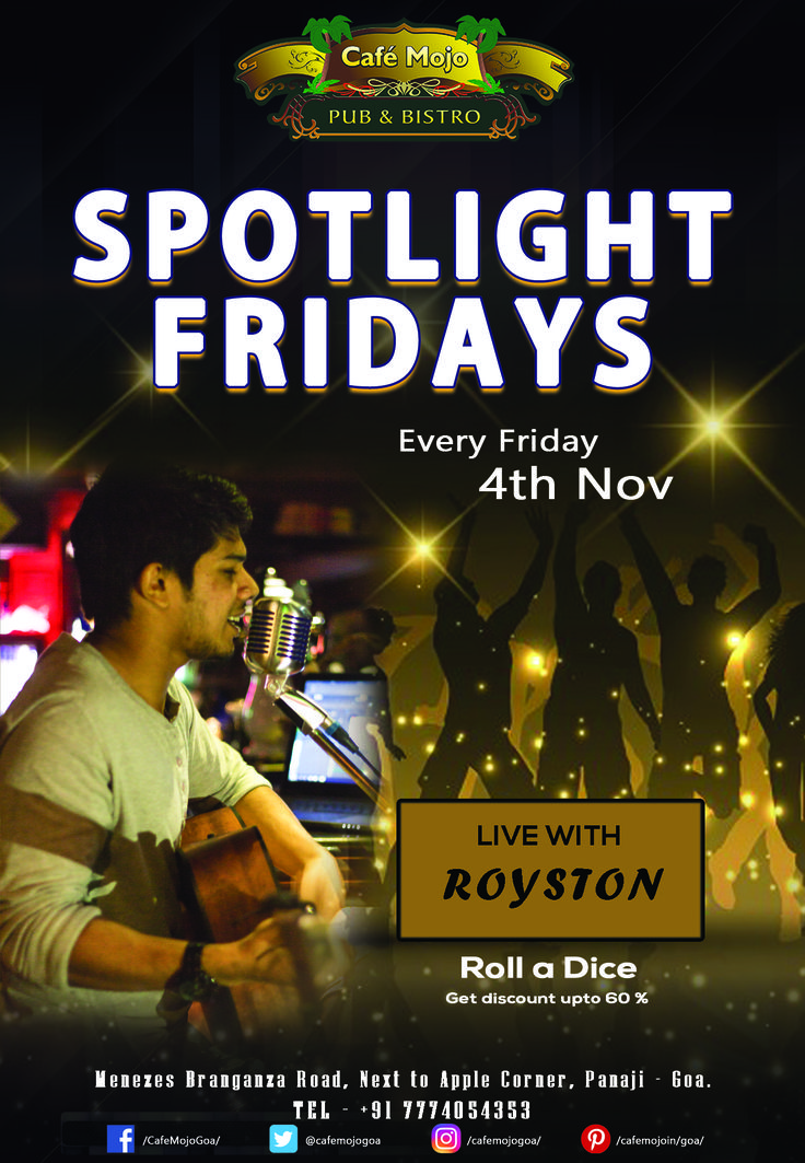Looking for a place to have a great Friday Night? It's here @ Café Mojo Goa. Bringing to you our Spotlight Fridays with Royston singing your favorite tunes. Be here to kickstart your weekend & just roll a dice to get discount upto 60%.#Pubs #Party #Music #Beer #EatLocal   #Beers #Enjoy #BeerDrinks  #Parties #PartyMusic #GoodTimes  #Dance #Pub #Fun #DrinkLocal #OntheBar  #Drinks #Goa  #OnthePub  #clubbing #club #discoteca #lounge #bar #nightlifehangover #nice #amazing #great #nightout #relax