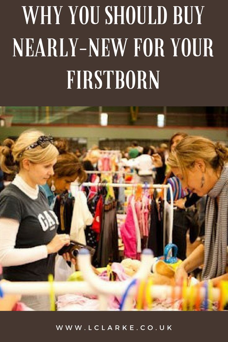 Why You Should Buy Nearly-New For Your Firstborn #firstborn #kid #parenting