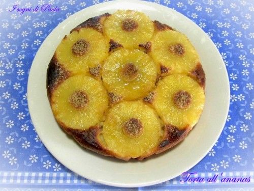 Torta all'ananas capovolta. …la classica!