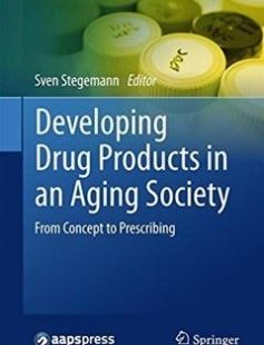 Developing Drug Products in an Aging Society free download by Sven Stegemann (eds.) ISBN: 9783319430973 with BooksBob. Fast and free eBooks download.  The post Developing Drug Products in an Aging Society Free Download appeared first on Booksbob.com.