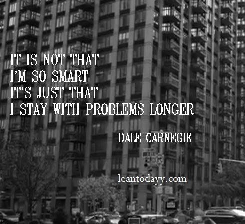 Stay with problems longer ...