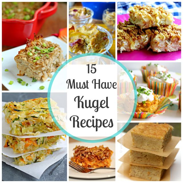 15 Kugel Recipes- potato and noodle casseroles for Passover and all year long!