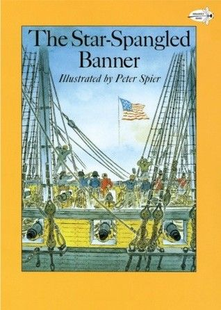 The Star Spangled Banner Reading Rainbow Books By Peter Spier Find This Pin And More On Francis Scott Key