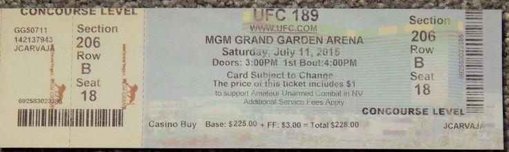 UFC ULTIMATE FIGHTING UFC 189  ORIGINAL USED TICKET MGM LAS VEGAS, JUL 11 2015 #UFC189