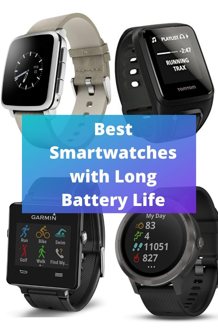 Best Smartwatches with Long Battery Life in 2019 in 2020 ...