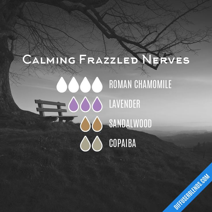Calming Frazzled Nerves - Essential Oil Diffuser Blend #Essentialoildiffusers