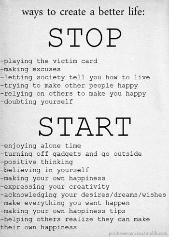 stop and start - ways to create a better life.