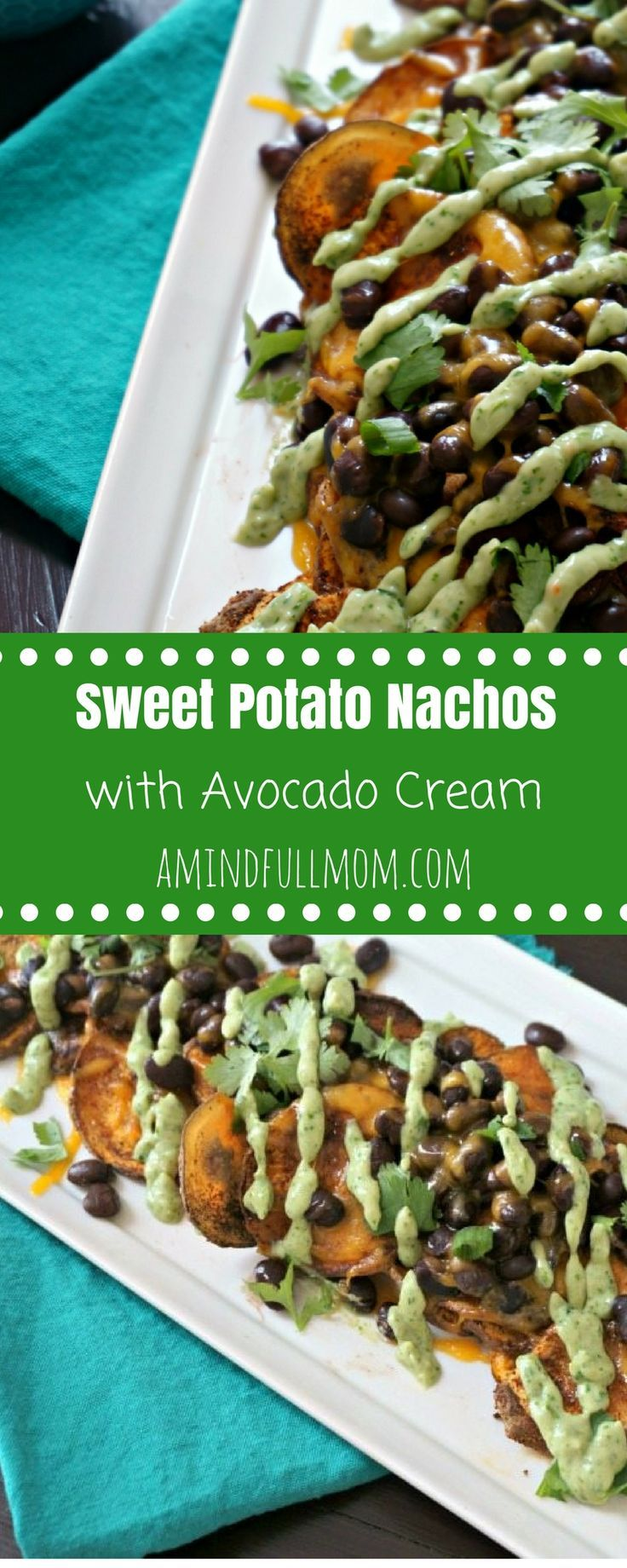 Baked Sweet Potato Nachos with Avocado Cilantro Cream : Spiced, baked Sweet potato rounds become the base for healthy nachos. They are topped with black beans, cheese and a healthy drizzle of avocado cilantro cream that is to die for. #glutenfree #vegetarian #gamedaysnacks #healthyappetizer via @amindfullmom