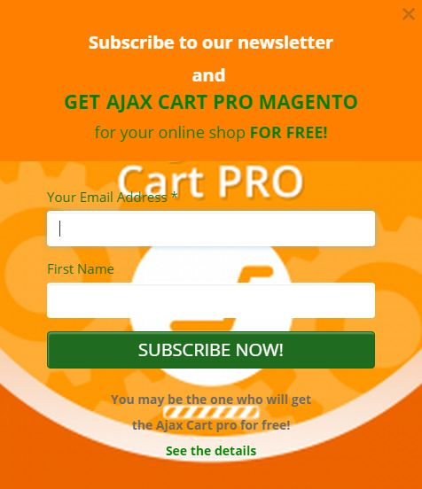 Do you have an online shop? If so you can get a Magento extension for free! All you need to do is subscribe to our newsletter here: https://light-4-website.wishpond.com/ajaxcartpro/. Good luck!  ( the promotion is valid to September 7)