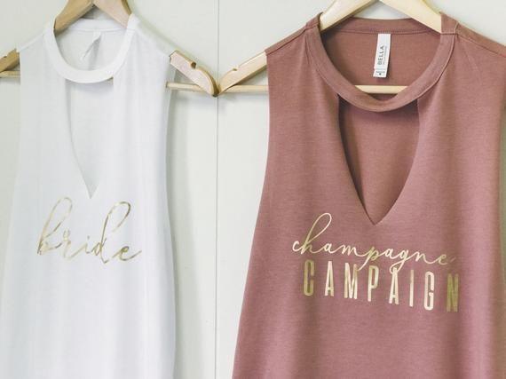Champagne campaign bachelorette party Shirts,Bridesmaid Shirts,Bridal Party Tank Top,Bride Tank,wedding party gift,bachelorette party shirts