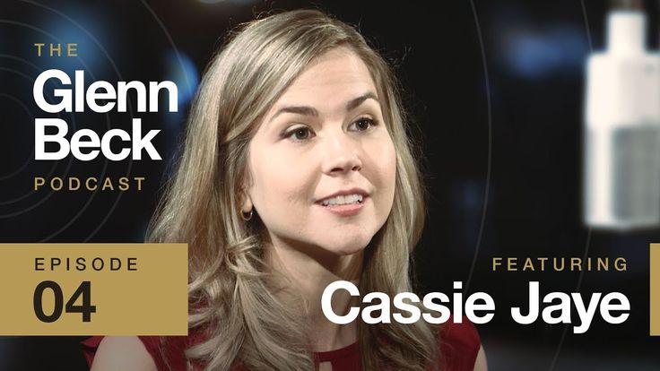 Cassie jaye the glenn beck podcast ep4 glenn beck