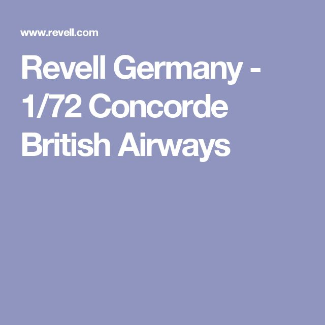 Revell Germany - 1/72 Concorde British Airways
