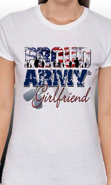 Proud Army Girlfriend TShirt by MagikTees on Etsy