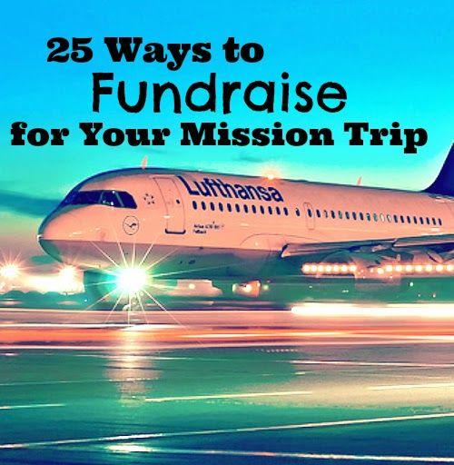 // Pilgrim Journeys //: 25 Ways to Fundraise for Your Mission Trip