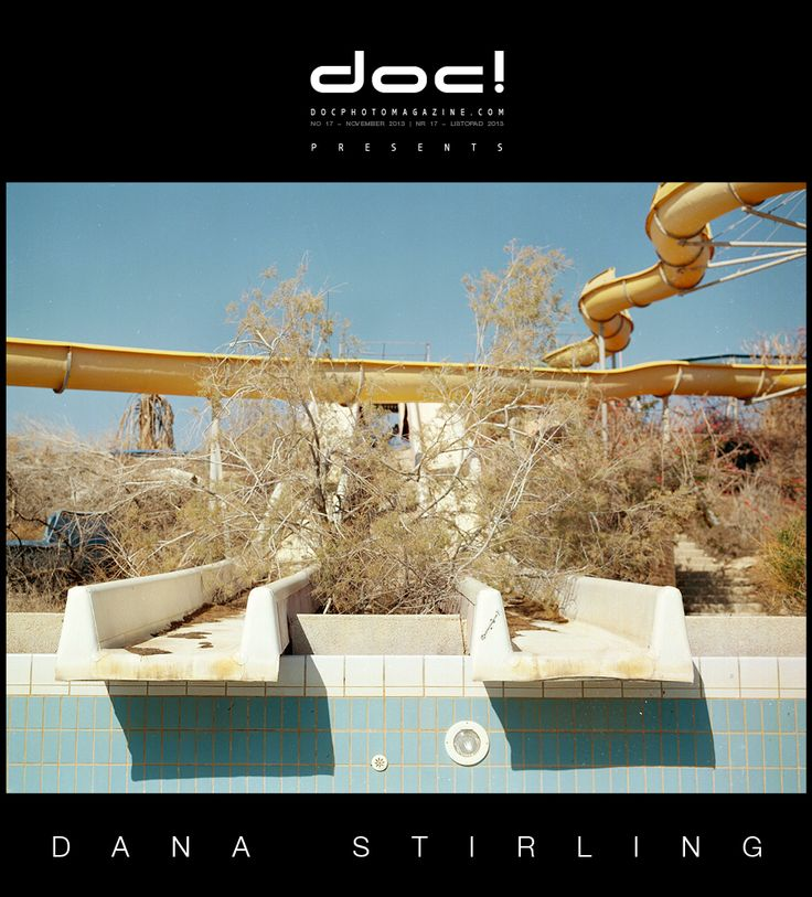 doc! photo magazine presents: Dana Stirling - DEAD WATER; doc! #17, pp. 173-189
