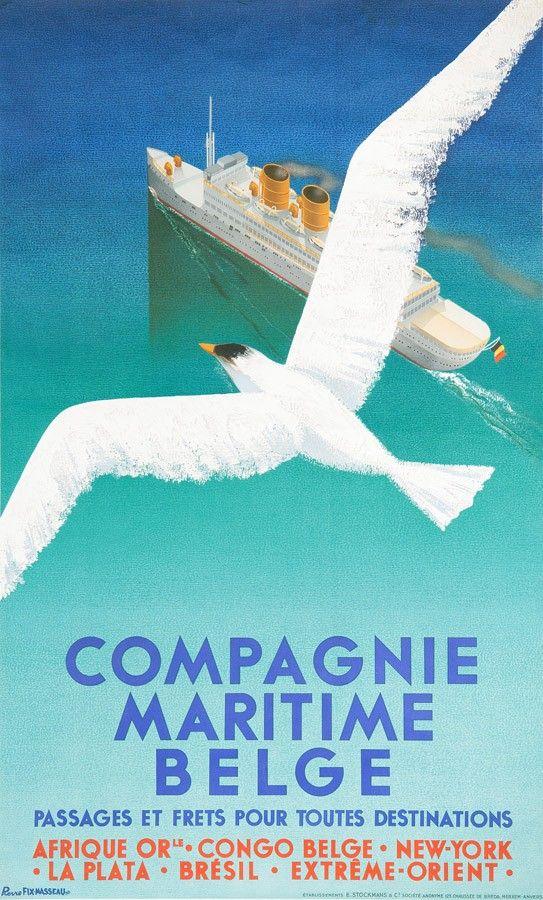 Compagnie Maritime Belge / Passages et frets pour toutes destinations / Afrique Or(ienta)le, Congo Belge, New York, La Plata, Brésil - 1936 - illustration de Pierre Fix-Masseau -