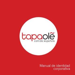 Manual Corporativo Tapaolé  Manual Corporativo para restaurante Tapaolé Trabajo realizado para la Escuela de Arte de Jerez.. CFGS Gráfica Publicitaria