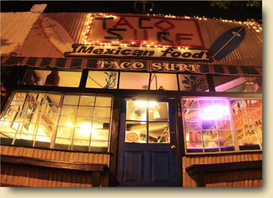 Taco Surf Seal Beach. Close to the water. Awesome Happy Hour! $1 Tacos. $2 Wine Margaritas or Beer. One of my favs!