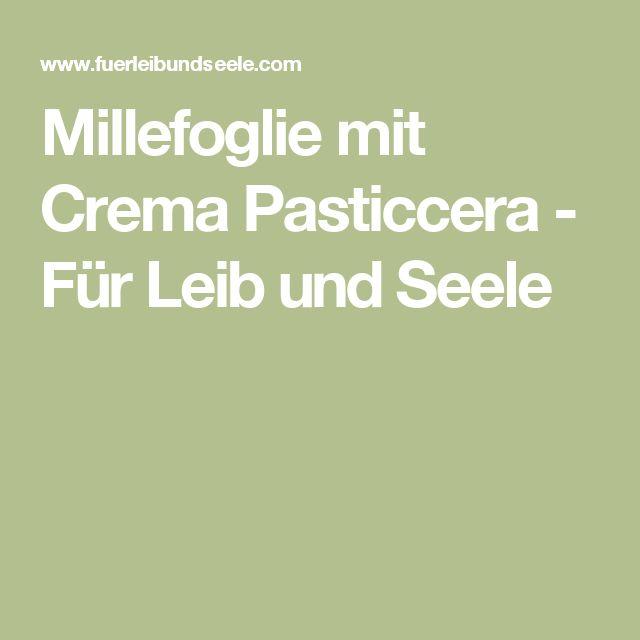 Millefoglie mit Crema Pasticcera - Für Leib und Seele