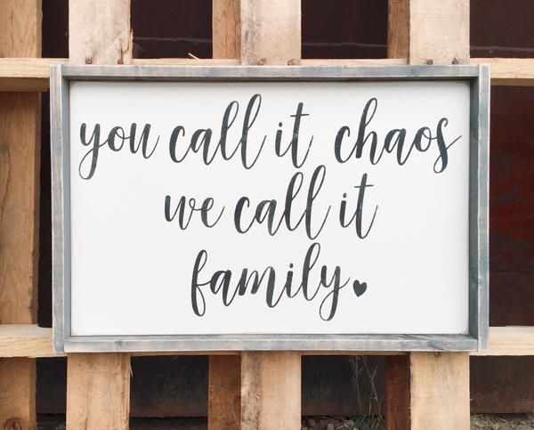 You Call It Chaos Modern Style Wood Sign Home Wood