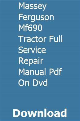Massey Ferguson Mf690 Tractor Full Service Repair Manual Pdf On Dvd Discsarsdaptea Repair Manuals Manual Tractors