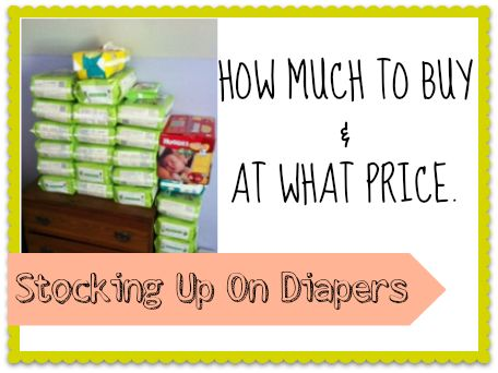 Stocking up on Diapers | Everything you need to know about stocking up on diapers.  How much to buy and at what price. | SouthernSavers.com
