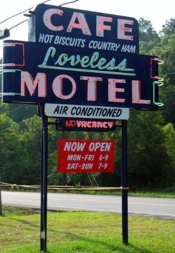 Loveless Cafe, Nashville  Been there many times, wonderful food, very famous old place :)