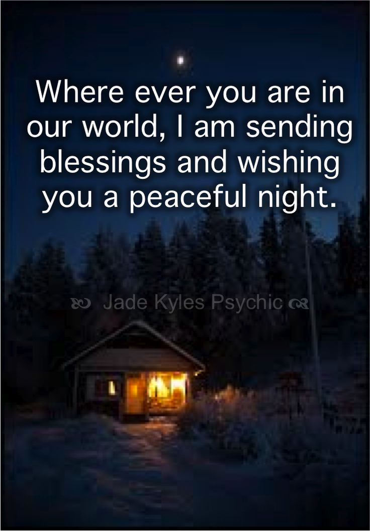 Wherever you are in our wold, I send you blessings and wishing you a peaceful night. ♡ Many blessings Jade Kyles Psychic ♡ Thanks for connecting. I would love you to visit me at www.jadekyles.com or on fb at www.facebook.com/jadekylespsychic . You can also subscribe to my channel at www.youtube.com/jadekylespsychic