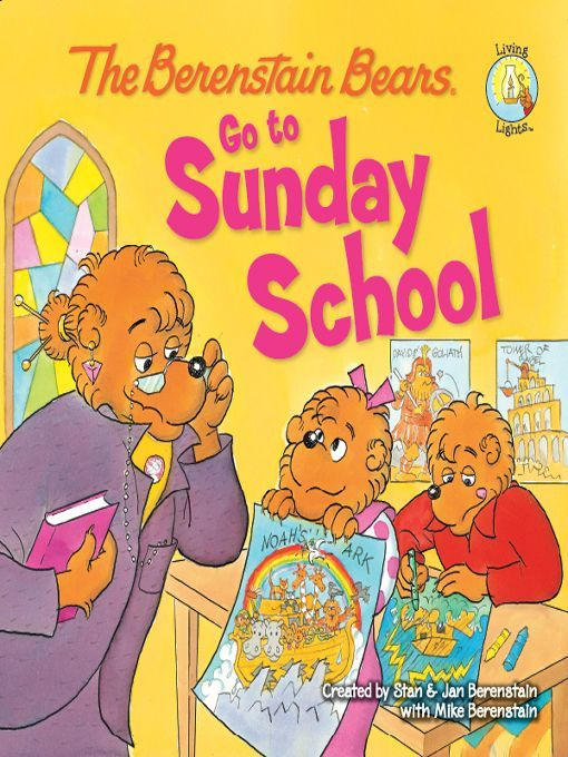 The Berenstain Bears Go To Sunday School Living Lights