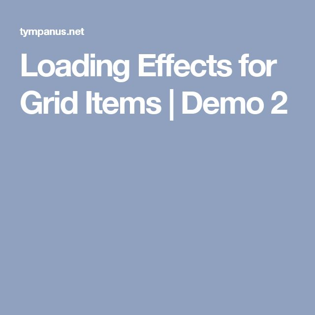 Loading Effects for Grid Items | Demo 2
