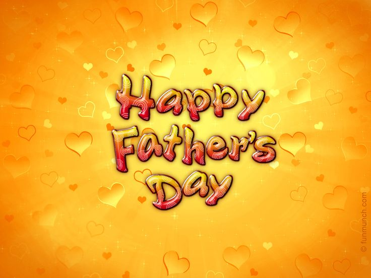 Happy Fathers Day I | Free Fathers Day Wallpapers | Happy Father's Day 2013