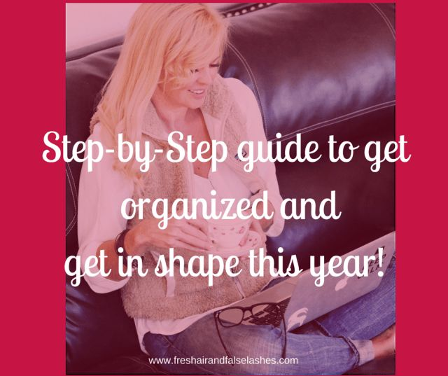 Get focused and organized to get in shape this year!