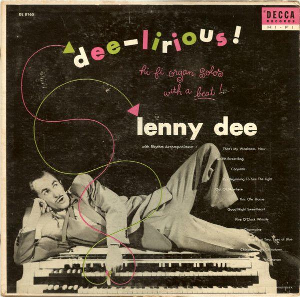 Lenny Dee (2) - Dee-Lirious (Vinyl, LP, Album) at Discogs