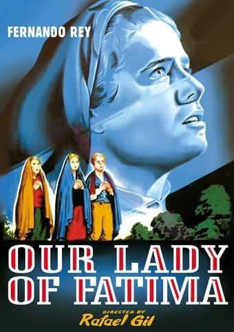 Our Lady of Fatima DVD-R (1951) Starring Fernando Rey; Alpha Video | OLDIES.com