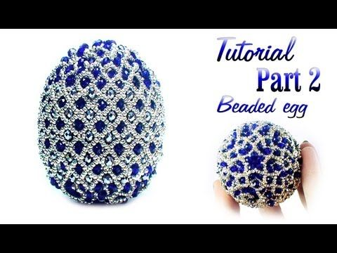 Tutorial Part 1 of 2: Beaded Faberge egg / Пасхальное яйцо из бисера - YouTube