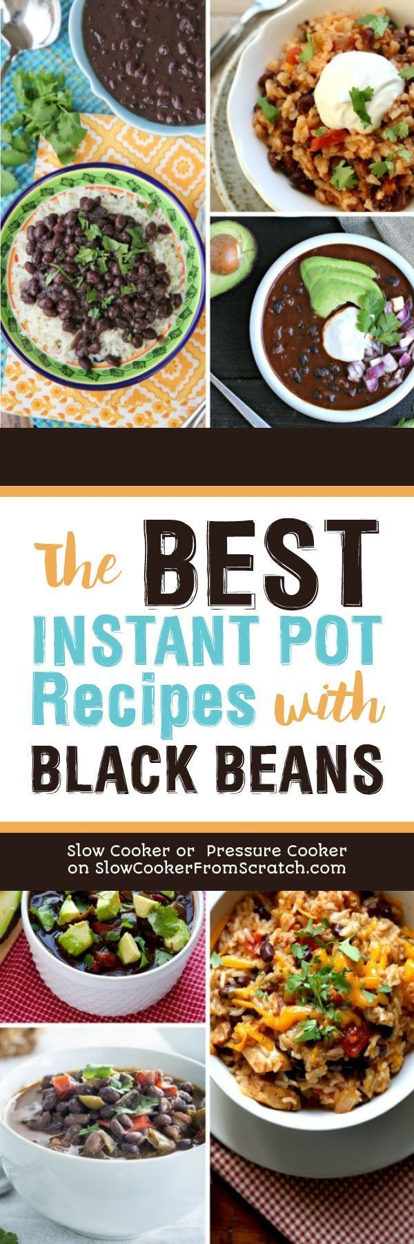 Are you a fan of black beans. Check out The BEST Instant Pot Recipes with Black Beans for ideas for black bean soups, black bean bowls, black bean dips, and of course ideas with black beans and rice! [found on Slow Cooker or Pressure Cooker at SlowCookerFromScratch.com] #InstantPot #PressureCooker #InstantPotBeans #InstantPotBlackBeans #PressureCookerBeans #PressureCookerBlackBeans