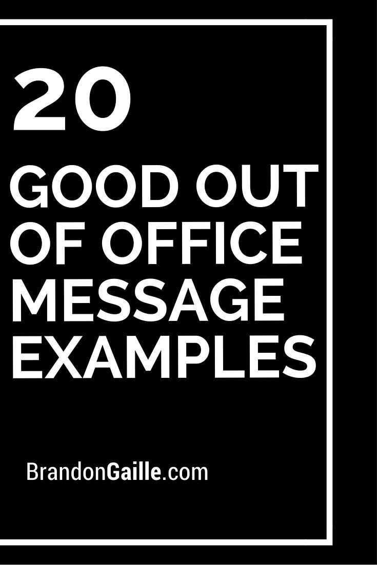 20 Good Out of Office Message Examples #OutofOfficeMessage