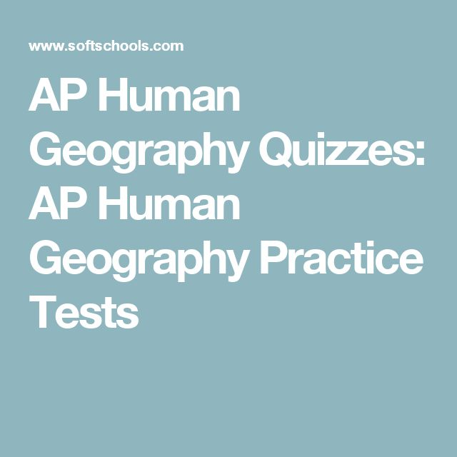 AP Human Geography Quizzes: AP Human Geography Practice Tests