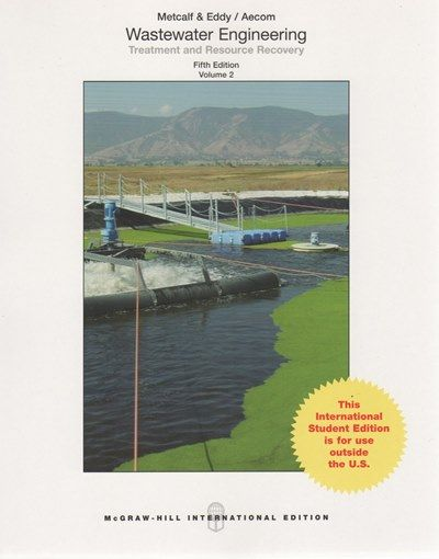 Wastewater engineering : treatment and resource recovery / Metcalf & Eddy. 5ª Edición.