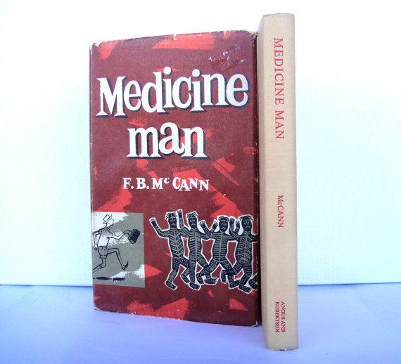 1959 Medicine Man by F.B. McCann 1st Edition