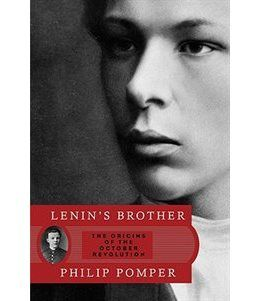 Book Lenin's Brother: The Origins Of The October Revolution by Philip Pomper