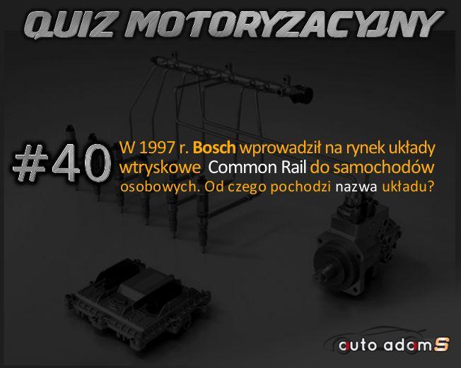 Weekendowy Quiz Motoryzacyjny Mady by autoadams.com Czas sprawdzić swoją wiedzę! Oto pytanie #40 #autoadams#auto#adam#s#quiz#piątek#motoryzacja#bosch#wiedza#Common#Rail#CommonRail#mechanik#warsztat#lato