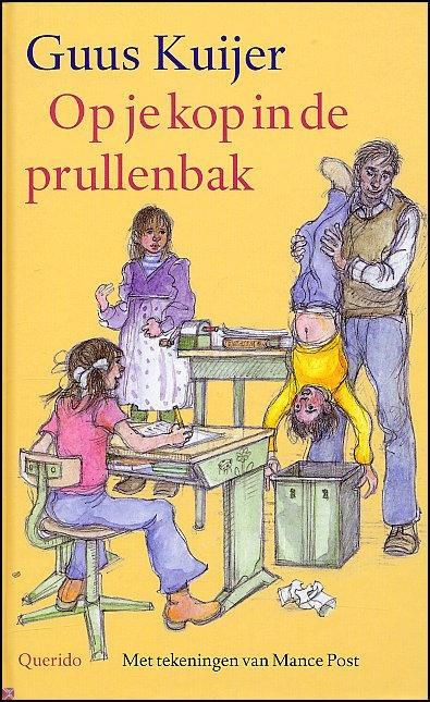 Guus Kuijer, Op je kop in de prullenbak