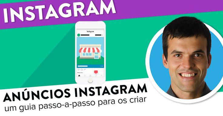 Anúncios Instagram: passo a passo simples. https://joaoalexandre.com/blogue/anuncios-instagram-simples/