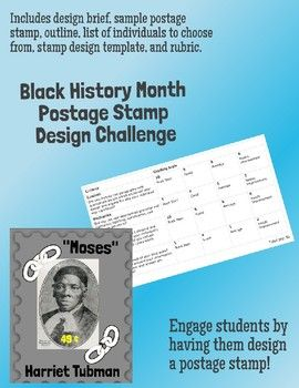 Engage your students by presenting them with a design challenge in honor of Black History Month. Narrative (Problem Statement): The United States Postal Service is adding a new selection of postage stamps to commemorate Black History Month. Design Statement: