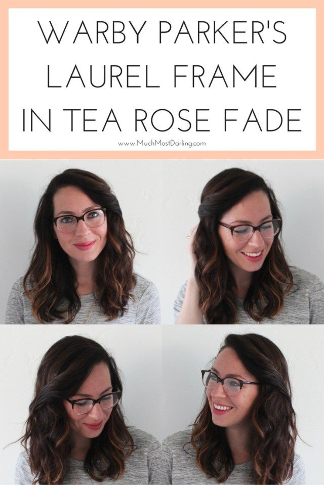 """2ad6c6dd10 Warby Parker Laurel in Tea Rose Fade. Warby Parker s """"At Home Try On""""  program is awesome. I am able to scour their website and preview all of  their ..."""